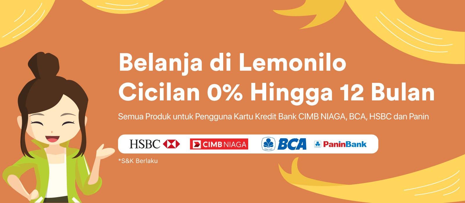 Promo Cicilan untuk HSBC, CIMB Niaga, BCA & Panin!