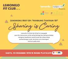 "Tiket Lemonilo Fit Club Vol. 10 Lemomoms Meetup: ""Handling Tantrum 101"""
